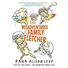 The Misadventures of the Family Fletcher Audiobook by Dana Alison Levy Narrated by Dan Woren