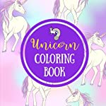 Unicorn Coloring Book: Fun Unicorn Coloring Pages (Large, 8.5 x 8.5 in.) (Unicorn Gifts) (Volume 2)