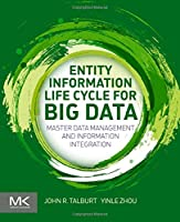 Entity Information Life Cycle for Big Data Front Cover
