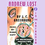 Andrew Lost in the Bathroom, Book 2 | J.C. Greenburg