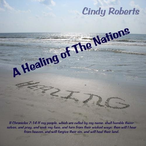 A Healing of The Nations by A Healing of The Nations