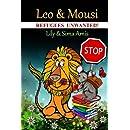 Leo & Mousi: Refugees Unwanted!
