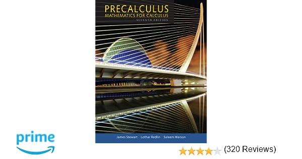 Precalculus: Mathematics for Calculus: James Stewart, Lothar ...