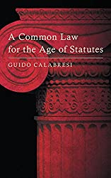 A Common Law for the Age of Statutes