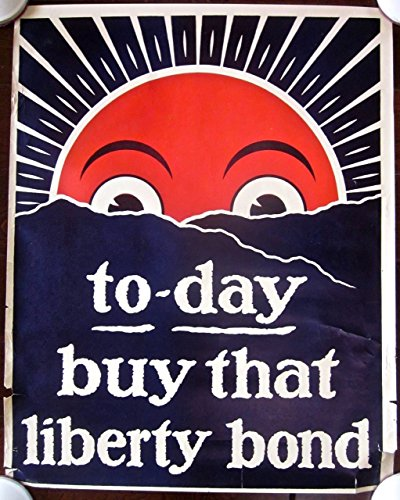 REDUCED 120 TO-DAY BUY THAT LIBERTY BOND 1918 WWI POSTER - SUNRISE (Wwi Liberty Bonds)