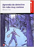 img - for Aprendiz de Detective: Un Robo Muy Costoso (Cuca a) (Spanish Edition) book / textbook / text book