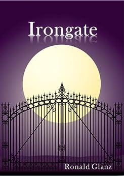 Irongate by [Glanz, Ronald]