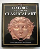 The Oxford History of Classical Art, , 0198143869