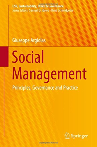 Social Management: Principles, Governance and Practice (CSR, Sustainability, Ethics & Governance)