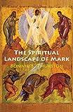 Spiritual Landscape of Mark, Bonnie B. Thurston, 0814618642
