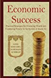 Economic Success: Practical Strategies for Producing Wealth and Combating Poverty in the System of Imam Ali