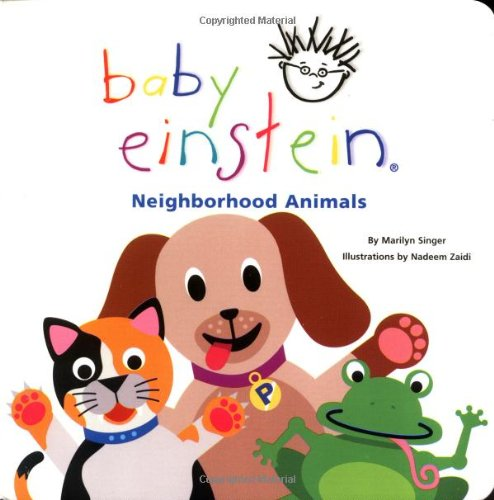 Baby Einstein: Neighborhood Animals Neighborhood Animals