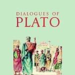 Dialogues of Plato    Plato
