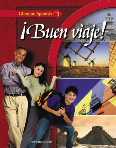 ¡Buen viaje! Level 1, Student Edition (Glencoe Spanish) [McGraw-Hill] (Tapa Dura)
