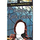 The Diaries of Kairie Lawless (Labeled) (Volume 1)