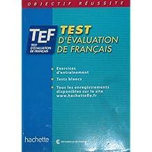 Test d'evaluation de Francais: Livre d'entrainement avec corriges