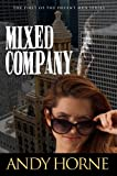 img - for Mixed Company: First in Decent Men Series book / textbook / text book