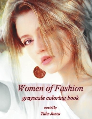 Download Women of Fashion Grayscale Coloring Book PDF
