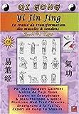DVD QI GONG - YI JIN JING - Le traité de transformation des muscles et des tendons