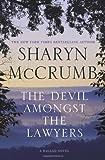 The Devil Amongst the Lawyers: A Ballad Novel (Ballad Novels)