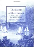 img - for The Sloops of the Hudson by William E. Verplanck (1984-06-06) book / textbook / text book