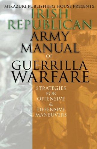 Irish Republican Army Manual of Guerrilla Warfare: IRA Strategies for Guerrilla Warfare