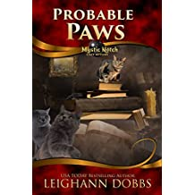 Probable Paws (Mystic Notch Cozy Mystery Series Book 5)