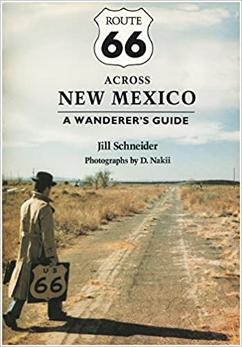 Book Route 66 Across New Mexico: A Wanderer's Guide