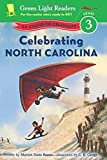 Celebrating North Carolina, Marion Dane Bauer, 0544288750