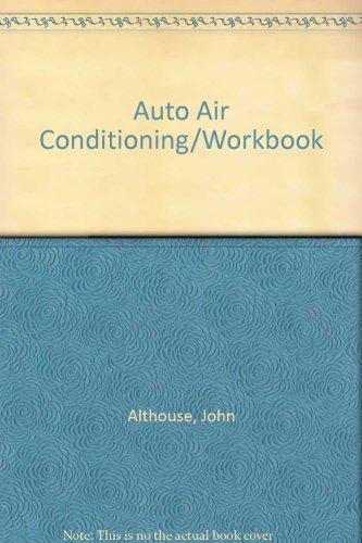 Auto Air Conditioning/Workbook