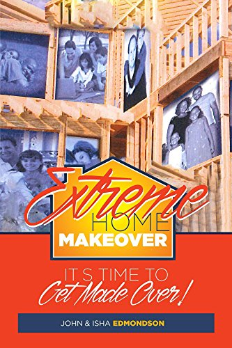 Outrageous Home Makeover