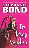 In Deep Voodoo, Stephanie Bond, 0060820578