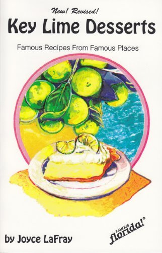 Key Lime Desserts : Famous Recipes From Famous Places (Famous Florida) by Joyce LaFray - Jupiter Florida Mall Shopping