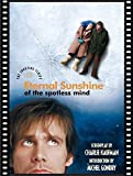 Eternal Sunshine of the Spotless Mind: The Shooting Script by Charlie Kaufman (2004-03-04)