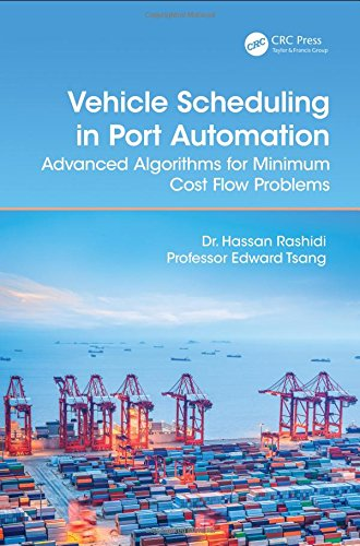 Vehicle Scheduling in Port Automation: Advanced Algorithms for Minimum Cost Flow Problems, Second Edition