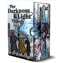 The Darkness & Light Trilogy