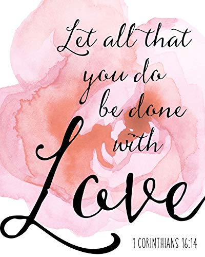 Let All That You Do Be Done With Love Sign Wall Decor 1 Corinthians 16 14 Print