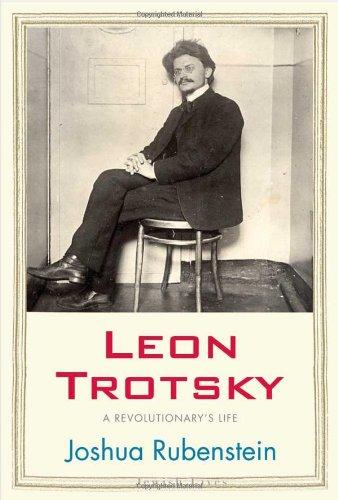 Leon Trotsky: A Revolutionary's Life (Jewish Lives) (Leon Trotsky History Of The Russian Revolution)