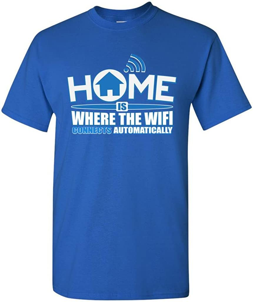 Home is Where The WiFi Connects Automatically DT Adult T-Shirt Tee