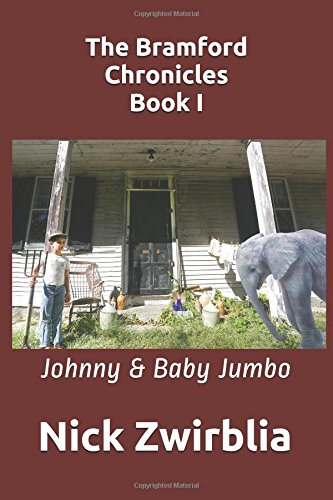 The Bramford Chronicles, Book I: Johnny & Baby Jumbo PDF ePub fb2 ebook