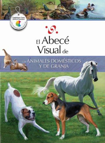 El abecé visual de los animales domésticos y de granja (Colección Abecé Visual) (Abece Visual) (Spanish Edition) (El abece visual) by Santillana