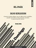 Silvio Berlusconi.  Un año tensando la cuerda (Spanish Edition)