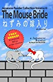 Japanese Reader Collection Volume 4: The Mouse Bride