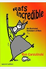 Rats Incredible by Gargulinski, Ryn (2014) Paperback Paperback