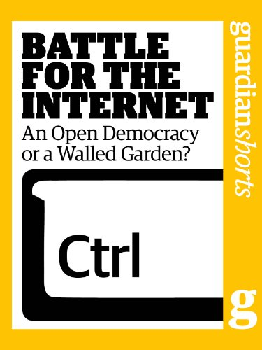 Battle For The Internet: An Open Democracy Or A Walled Garden? (Guardian  Shorts