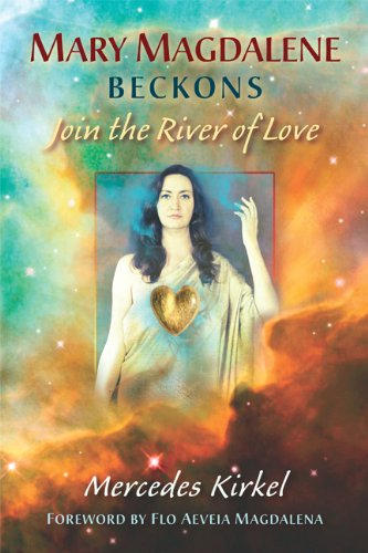 Amazon mary magdalene beckons join the river of love the mary magdalene beckons join the river of love the magdalene teachings book 1 fandeluxe Choice Image