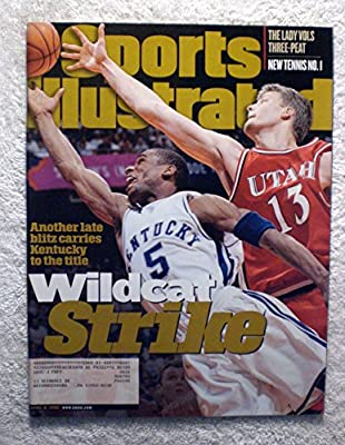 Wayne Turner - Kentucky Wildcats - 1998 National Champions! - Sports Illustrated - April 6, 1998 - Utah Utes, Hanno Mottola - College Basketball - SI