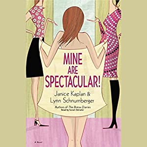 Mine Are Spectacular! Audiobook
