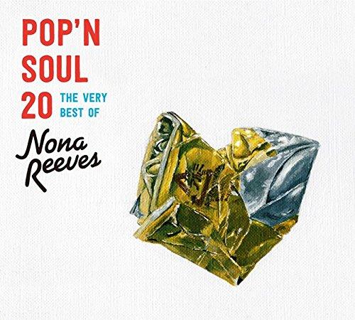 Nona Reeves - Pop'n Soul 20 The Very Best Of Nona Reeves [Japan LTD CD] WPCL-12516