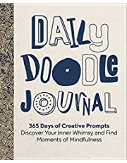 Daily Doodle Journal: 365 Days of Creative Prompts - Discover Your Inner Whimsy and Find Moments of Mindfulness